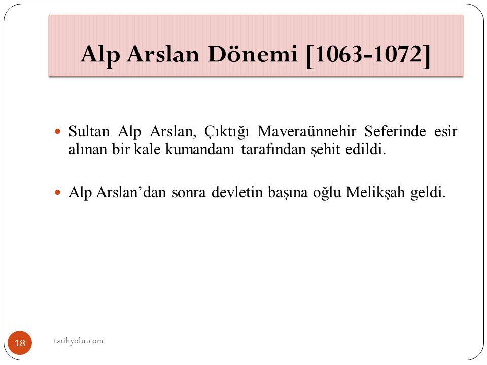 tarihyolu.com 10.04.2017. Alp Arslan Dönemi [1063-1072]